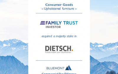 BLUEMONT UNTERSTÜTZT FAMILY TRUST BETEILIGUNGS-HOLDING MIT EINER COMMERCIAL DUE DILIGENCE