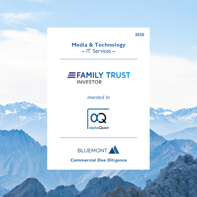 BLUEMONT ADVISED FAMILY TRUST ON ITS ACQUISITION OF THE IT-SERVICE SPECIALIST ALPHAQUEST WITH A CDD