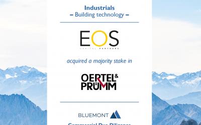 Bluemont unterstützt EOS bei der Mehrheitsbeteiligung an Oertel & Prümm mit einer Commercial Due Diligence